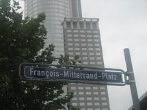 Inauguration de la première place François Mitterrand en Allemagne le 18 novembre 2008 à Francfort/Main