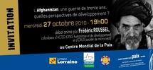Conférence : « L'Afghanistan : une guerre de trente ans, quelles perspectives développement ? »