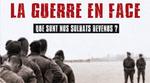 """""""La guerre en face, que sont nos soldats devenus"""", un film remarquable"""