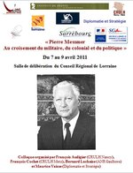 """Colloque """"Pierre Messmer : Au croisement du militaire, du colonial et du politique"""" du 7 au 9 avril à Metz"""