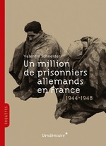 Un million de prisonniers allemands en France entre 1944 et 1948