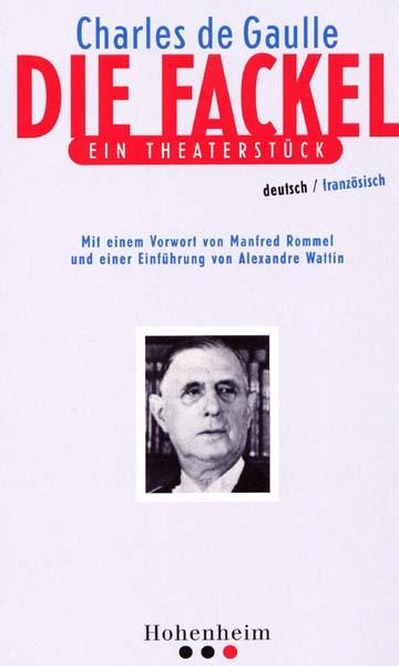 Le Flambeau, une pièce de théâtre du Général de Gaulle à découvrir